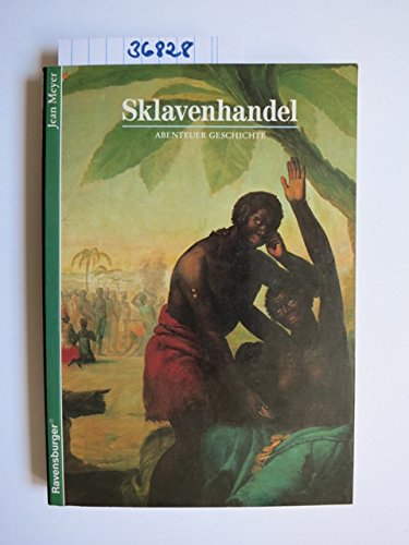 Abenteuer Geschichte, Bd.6, Sklavenhandel (Ravensburger Abenteuer Geschichte)