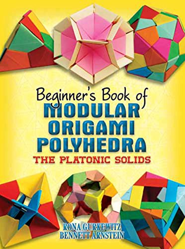Beginner's Book of Modular Origami Polyhedra: The Platonic Solids (Dover Origami Papercraft) (English Edition)