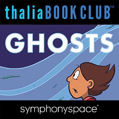 Thalia Kids' Book Club: Raina Telgemeier, Ghosts cover art
