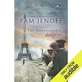 The Ambassador's Daughter                   Auteur(s):                                                                                                                                 Pam Jenoff                               Narrateur(s):                                                                                                                                 Joanna Daniel                      Durée: 11 h et 41 min     1 évaluation     Au global 4,0