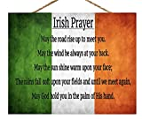 Size and Description: Measures 10 x 12 and includes hemp rope for hanging and a hook attached to the back offering various ways to display this traditional Celtic Irish Blessing and Prayer. IRISH GIFT IDEA: Show pride for your Irish heritage with thi...