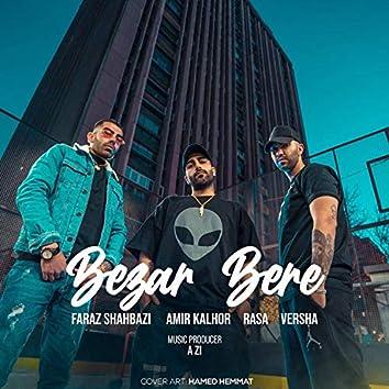Bezar Bere (feat. Amir Kalhor, Rasa & Versha)