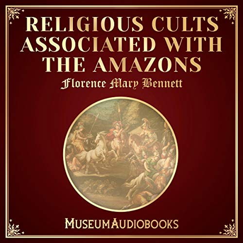 Religious Cults Associated with the Amazons audiobook cover art