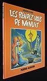 La Vie douloureuse de Théodule Gouâtremou, N° 2 - Les Rendez-vous de minuit