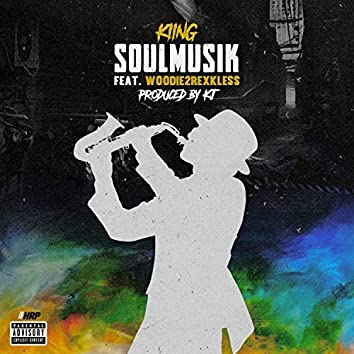 Soul Musik (feat. Woodie2Rexkless)