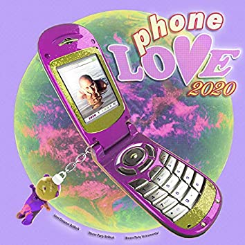Phone Love 2020