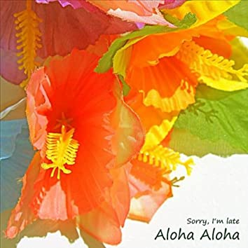 Aloha Aloha