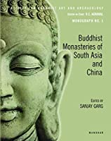 Buddhist Monasteries of South Asia and China