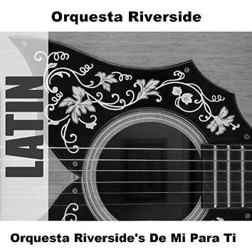 Orquesta Riverside's De Mi Para Ti