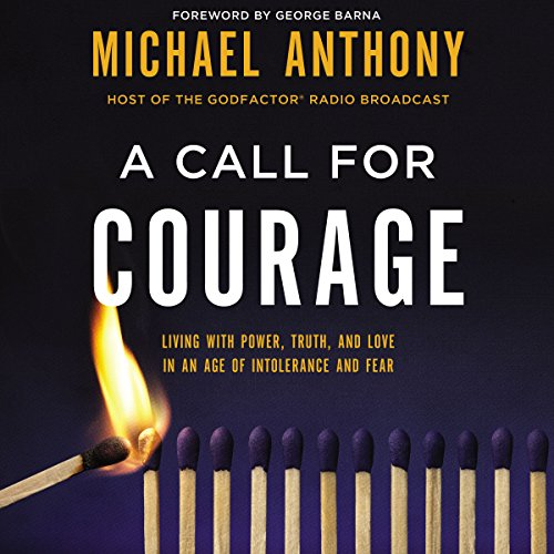 A Call for Courage Audiobook By Michael Anthony cover art