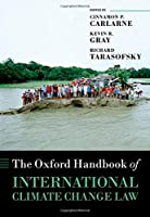 The Oxford Handbook of International Climate Change Law (Oxford Handbooks)