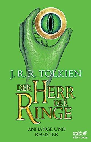 Der Herr der Ringe - Anhänge und Register: Neuüberarbeitung und Aktualiserung der Übersetzung von Wolfgang Krege