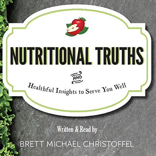 Nutritional Truths audiobook cover art