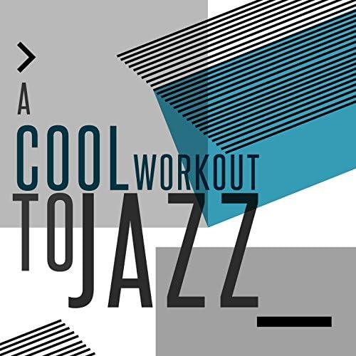Smooth Jazz Workout Music & Cool Jazz Music Club