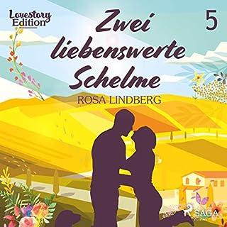 Zwei liebenswerte Schelme     Lovestory Edition 5              Autor:                                                                                                                                 Rosa Lindberg                               Sprecher:                                                                                                                                 Carolin-Therese Wolff                      Spieldauer: 2 Std. und 31 Min.     Noch nicht bewertet     Gesamt 0,0
