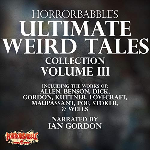 HorrorBabble's Ultimate Weird Tales Collection, Volume III cover art