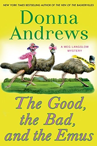 Image of The Good, the Bad, and the Emus: A Meg Langslow Mystery (Meg Langslow Mysteries)