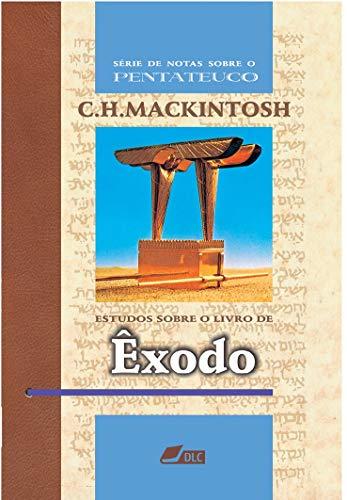 Estudos sobre o livro de Êxodo (Série de Notas sobre o Pentateuco 2)