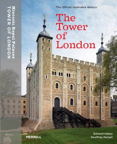 The Tower of London: Official Illustrated History