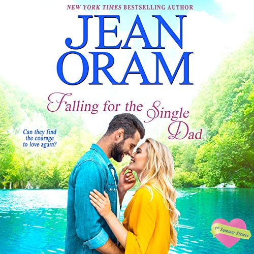 Falling for the Single Dad Audiobook By Jean Oram cover art