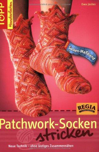 Patchwork-Socken stricken. Neue Technik - ohne lästiges Zusammennähen