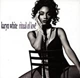 Songtexte von Karyn White - Ritual of Love