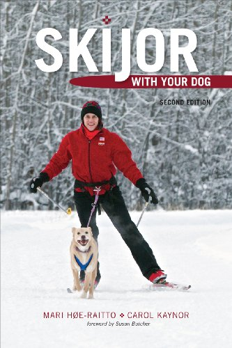 Skijor with Your Dog: Second Edition
