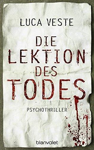 Die Lektion des Todes: Psychothriller