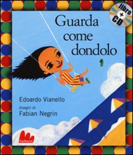 Guarda come dondolo. Con CD Audio: Guarda come dondolo (small board) + CD