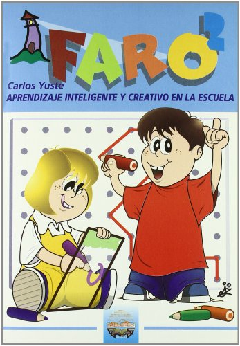 Faro. 2: Aprendizaje Inteligente y Creativo en la Escuela: 6 (Talleres educativos)