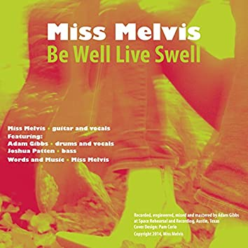 Be Well Live Swell - Single