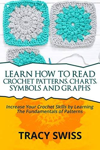 LEARN HOW TO READ CROCHET PATTER...