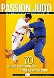 Passion Judo, Von Weissen Bis Zum Braunen Gürtel