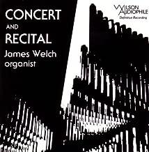 Concert and Recital: James Welch, Organist