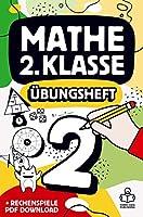 Mathe 2. Klasse Uebungsheft: Richtig rechnen Mathematik 2 Arbeitsheft mit Zahlen bis 100, 1x1 Einmaleins und Bonus PDF Download