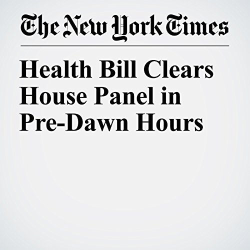 Health Bill Clears House Panel in Pre-Dawn Hours copertina