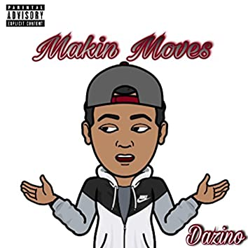 Makin' Moves
