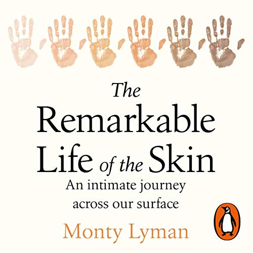 The Remarkable Life of the Skin audiobook cover art