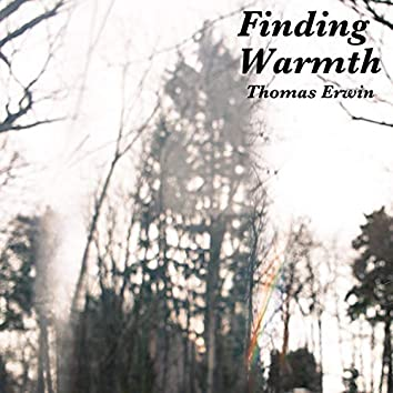 Finding Warmth