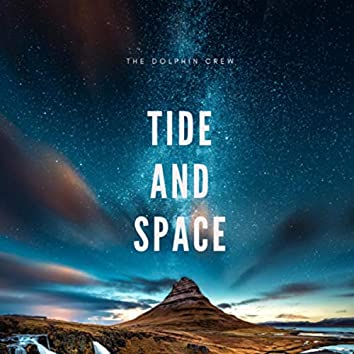 Tide and Space