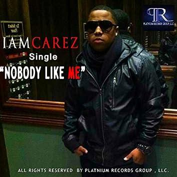 Nobody Like Me (Remixes)