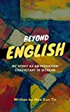 Beyond English: my story as an education consultant in sichuan (English Edition)