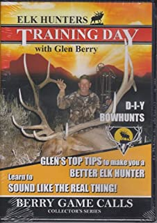 Elk Hunters TRAINING DAY ~ DIY Bowhunts ~ Top Tips from Guide Glen Berry DVD New