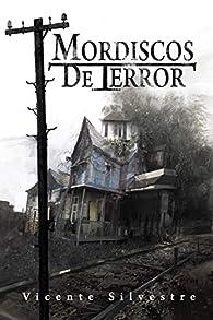 Mordiscos de Terror par Vicente Silvestre Marco