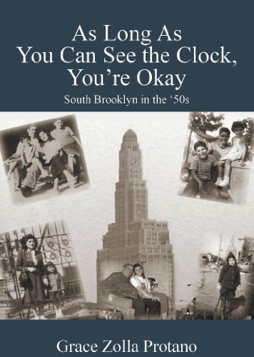 As Long As You Can See the Clock, You're Okay: South Brooklyn in the 50s