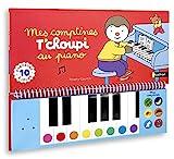 Mes comptines T'choupi au piano - Livre-piano dès 2 ans