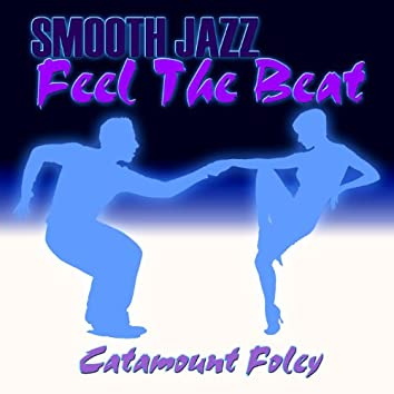 Smooth Jazz Feel The Beat