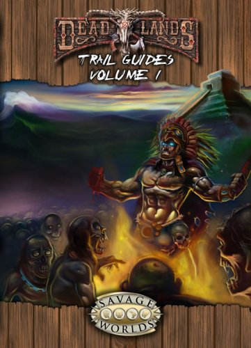 Deadlands: Trail Guides (Savage Worlds, S2P10210)