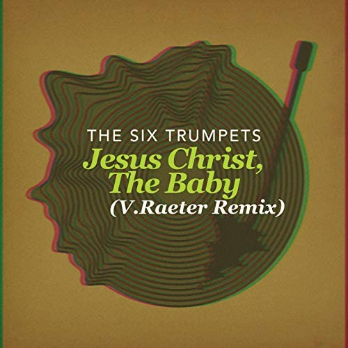 Six Trumpets & V.Raeter