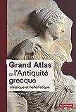 Grand Atlas de l'Antiquité grecque